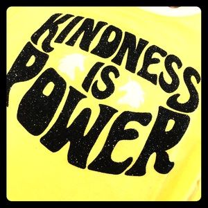 Justice Yellow Kindness is Power T Shirt